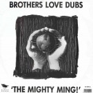 Brothers Love Dubs - The Mighty Ming! - Stress Records - 12 STR 6
