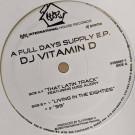 DJ Vitamin D - A Full Days Supply EP - International House Records - IHR9057-1
