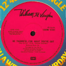 William DeVaughn - Be Thankful For What You've Got / I've Never Found A Girl (To Love Me Like You Do) - EMI - 12EMI 5101
