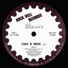 Bassix - Fake 'N' Move - Rock Well Records - RWL-8101