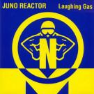 Juno Reactor - Laughing Gas - NovaMute - 12 NoMu 26, NovaMute - 12 NOMU 26