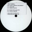 Phil Parnell - Do Your Living In The Night - Mantis Recordings - MANT 026