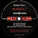 Bobby Peru - My Name Is... - 20:20 Vision - VIS056