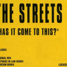The Streets - Has It Come To This? - Locked On - LOCKED 035