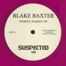 Blake Baxter - Purple Planet EP - Suspected - SUSLTD019