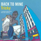 Tricky - Back To Mine - DMC - BACKLP14
