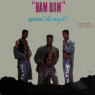 Bam Bam - Spend The Night! - Westbrook Records - BB-WB-107