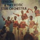 Tyrone Evans and Barbados Exotic Steel Orchestra, The - Jam With The Exotics - WIRL - W114