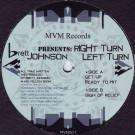 Brett Johnson - Right Turn Left Turn - Mesilla Valley Madness - MVM003