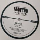 Wookie - Down On Me / Scrappy - Manchu Recordings - MCR001-21