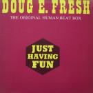Doug E. Fresh - Just Having Fun - Streetwave - MKHAN 64