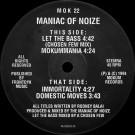 Maniac Of Noize - Let The Bass - Mokum Records - MOK  22
