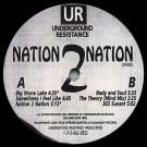 Underground Resistance - Nation 2 Nation - Underground Resistance - UR005