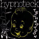 Hypnoteck - Technotoon (Hi...Everybody...) - AMI - AMI 8905