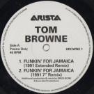 Tom Browne - Funkin' For Jamaica (1991 Remix) - Arista - BROWNE 1