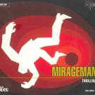 Mirageman - Thrilling - Irma - IRMA 489229-2 CD, La Douce - DOUCE 809