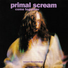 Primal Scream - Come Together - Sire - 9 21844-2, Warner Bros. Records - 9 21844-2
