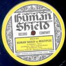 Multiplex / Ali Renault / Tommy Walker III - Human Shield vs. Multiplex - Human Shield Record Company - HS12 001