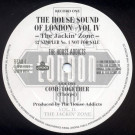 "Various - The House Sound Of London - Vol. IV - ""The Jackin' Zone"" (12"" Sampler No.1) - FFRR - FFSAM 4"