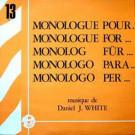 Daniel J. White - Monologue Pour... - Editions Montparnasse 2000 - MP 13, Editions Montparnasse 2000 - MP.13