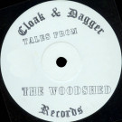 The Woodshed - Tales From The Woodshed - Cloak And Dagger Records - NLX 5001