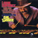 Louie Ramirez And His Latin Jazz Ensemble - A Tribute To Cal Tjader - BGP Records - BGP 1013