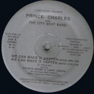 Prince Charles And The City Beat Band - We Can Make It Happen - Electric Ice Records - EI 104