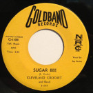 Cleveland Crochet - Sugar Bee / Drunkard's Dream - Goldband Records - G-1106