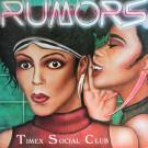 Timex Social Club - Rumors - Jay Records - 001, Jay Records - JAY 001
