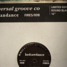 Hedcandance - Fires / OOB - Universal Groove Recordings - TS-1