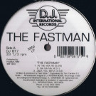The Fastman - The Fastman - D.J. International Records - DJ 817