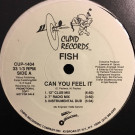 Fish - Can You Feel It - Cupid Records - CUP-1404