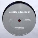 Smith N Hack - 2 - Smith N Hack - Smith n Hack 02
