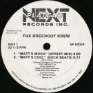 The Breekout Krew - Matt's Mood - Next Plateau Records Inc. - NP 50024