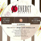 Surprise - 7.6.5.4.3.2.1 (Blow Your Whistle) / Don't Stop The Music - X-Energy Records - X-12036