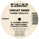 Circuit Rider - Plasma Trifle E.P. - Eco Logic - ECO004T