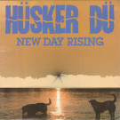 Hüsker Dü - New Day Rising - SST Records - SST 031