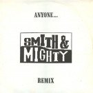 Smith & Mighty - Anyone... (Remix) - Three Stripe Records - SNMXR 3, Three Stripe Records - 869 139.1