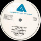 Daryl Hall & John Oates - I Can't Go For That (No Can Do) - Arista - HNO 1
