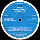 Kevin Energy & K Complex / Neuron - Renegades / Past For The Future (Remix) - Nu Energy - NU NRG 019