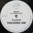 Clock - Holding On - Media Records - MRL 12 007