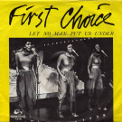 First Choice - Let No Man Put Us Under - Rams Horn Records - RHR 1218