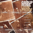 Group Home - Livin' Proof - Payday - 697-124-079-1, FFRR - 697-124-079-1