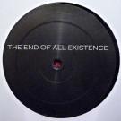 End Of All Existence, The - The End Of All Existence - The End Of All Existence - END 000
