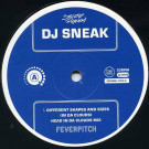 DJ Sneak - Different Shapes And Sizes (In Da Clouds) - Feverpitch - 12FVRDJ 1014