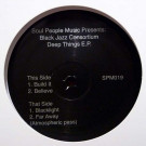 Black Jazz Consortium - Deep Things E.P. - Soul People Music - SPM019