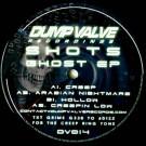 Shotz - Ghost EP - Dump Valve Recordings - DV014