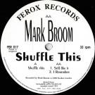 Mark Broom - Shuffle This - Ferox Records - FER 017