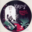 The Killjoys - Johnny Won't Get To Heaven - Damaged Goods - DAMGOOD165P
