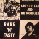 Arthur Kay & The Originals - Rare 'N' Tasty - Skank Records - SKANK MLP 105